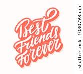 best friends forever. vector... | Shutterstock .eps vector #1030798555