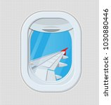 window from inside the airplane.... | Shutterstock .eps vector #1030880446