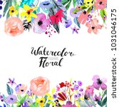 watercolor floral background.... | Shutterstock . vector #1031046175