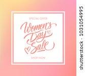 women's day sale special offer... | Shutterstock .eps vector #1031054995