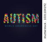 autism awareness poster with... | Shutterstock . vector #1031104192