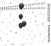 black metallic baloons with... | Shutterstock . vector #1031221018