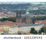 view of prague cathedral | Shutterstock . vector #1031239192