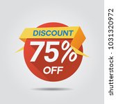 discount sale up to 75  off... | Shutterstock .eps vector #1031320972