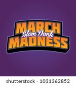 march slam dunk madness... | Shutterstock .eps vector #1031362852
