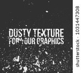dusty texture for your graphics | Shutterstock .eps vector #1031447308