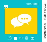 chat sign icon | Shutterstock .eps vector #1031540962