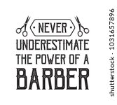 barber sayings   quotes. 100 ... | Shutterstock .eps vector #1031657896