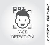 face detection flat icon.... | Shutterstock .eps vector #1031693695