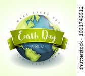 happy earth day banner ... | Shutterstock .eps vector #1031743312