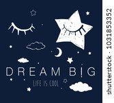 dream big slogan and night... | Shutterstock .eps vector #1031853352