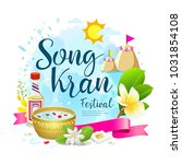 amazing thailand songkran... | Shutterstock .eps vector #1031854108