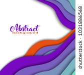 bright colorful 3d abstract...   Shutterstock .eps vector #1031886568