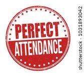 perfect attendance grunge... | Shutterstock .eps vector #1031893042