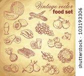 vintage hand drawn food set... | Shutterstock .eps vector #103193306