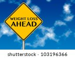 weight loss ahead sign showing... | Shutterstock . vector #103196366