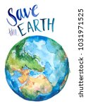 watercolor earth. hand drawn... | Shutterstock . vector #1031971525