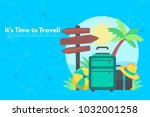 it s time to travel.trip to... | Shutterstock .eps vector #1032001258