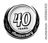 40 years anniversary.... | Shutterstock .eps vector #1032061522