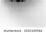 abstract monochrome halftone... | Shutterstock .eps vector #1032104566