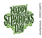 poster for saint patricks day ... | Shutterstock . vector #1032116872