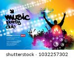 big party  background for... | Shutterstock .eps vector #1032257302