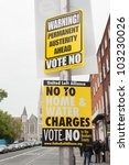 DUBLIN - MAY 20: Roadside campaign placards endorsing the YES or NO vote on May 20, 2012 in Dublin. On 31 May 2012 the Irish people will vote in a referendum on whether to ratify the Stability Treaty. - stock photo