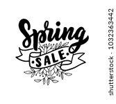 hand drawn lettering spring... | Shutterstock .eps vector #1032363442