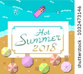 hot summer 2018 with the beach...   Shutterstock .eps vector #1032473146