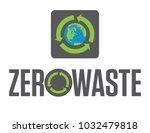 zero waste badge or emblem... | Shutterstock .eps vector #1032479818