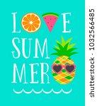 love summer. trendy typography...   Shutterstock .eps vector #1032566485