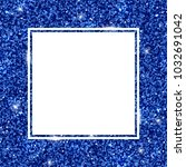square frame with navy blue... | Shutterstock . vector #1032691042