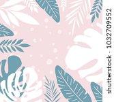 tropical jungle leaves...   Shutterstock .eps vector #1032709552