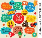 back to school set of speech... | Shutterstock .eps vector #1032732148