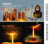 steel industry banner. smelting ... | Shutterstock .eps vector #1032852622