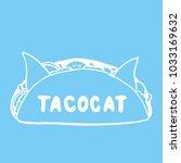 tacocat   hand drawn lettering... | Shutterstock .eps vector #1033169632