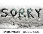"word ""sorry"" written on a glass ... | Shutterstock . vector #1033176838"
