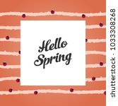 greeting card greetings spring | Shutterstock .eps vector #1033308268