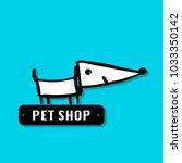 funny dog  pet shop logo for... | Shutterstock .eps vector #1033350142