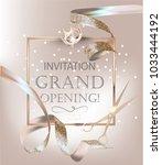 grand opening banner with beige ... | Shutterstock .eps vector #1033444192