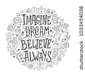 imagine believe dream always.... | Shutterstock .eps vector #1033454038
