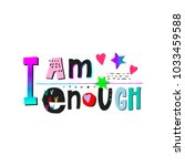 i am enough heart girl shirt... | Shutterstock .eps vector #1033459588