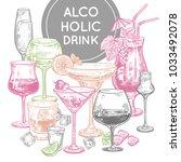 alcoholic drinks poster. glass... | Shutterstock .eps vector #1033492078