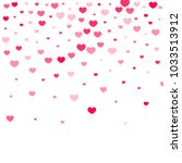 pink hearts confetti falling on ... | Shutterstock .eps vector #1033513912