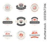sushi restaurant logos set... | Shutterstock .eps vector #1033567246