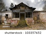Old Abandoned Haunted House In...
