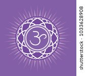 sahasrara   the crown chakra.... | Shutterstock .eps vector #1033628908