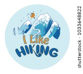 i like hiking hand lettering ... | Shutterstock .eps vector #1033648822