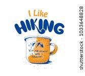 i like hiking hand lettering ... | Shutterstock .eps vector #1033648828