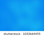 blue comic pop art halftone... | Shutterstock .eps vector #1033664455